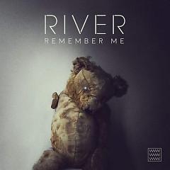 Remember Me (Single) - River