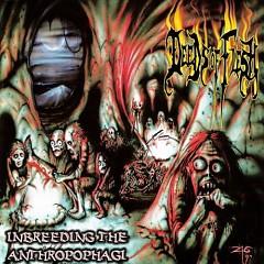 Inbreeding The Anthropophagi - Deeds Of Flesh