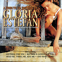 A Tribute To The Best Of Gloria Estefan - Gloria Estefan