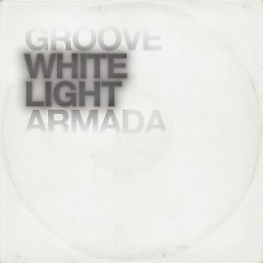 White Light - Groove Armada