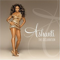 The Declaration - Ashanti