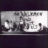 Bows + Arrows - Walkmen