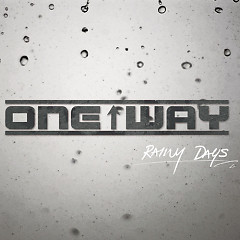 Rainy Days - One Way