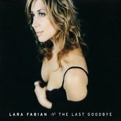 The Last Goodbye (Promo) - Lara Fabian