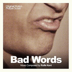 Bad Words OST (P.2)