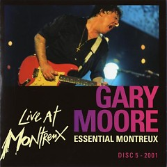 Essential Montreux 1990-2001 (CD5) - Gary Moore