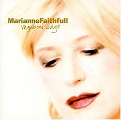 Vagabond Ways - Marianne Faithfull