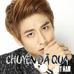 Chuyện Đã Qua - Huy Nam (A#)