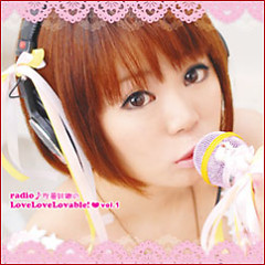 radio of Saori Sakura ♪ LoveLoveLovable ! vol.1 - ave;new