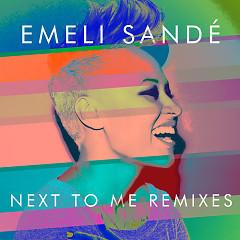 Next To Me (Remixes) - EP