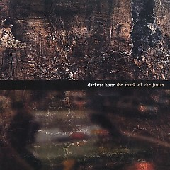 The Mark of The Judas - Darkest Hour