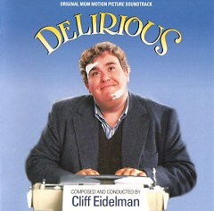 Delirious OST (P.2) - Cliff Eidelman