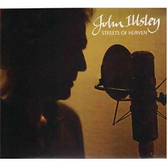 Streets Of Heaven - John Illsley