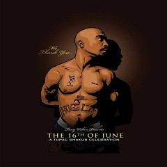 The 16th Of June (CD1) - 2Pac