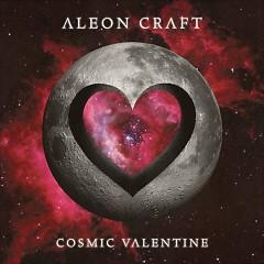 Cosmic Valentine