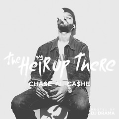 The Heir Up There(CD2) - Chase N Cashe