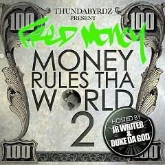 Money Rules Tha World 2 (CD1) - Fred Money