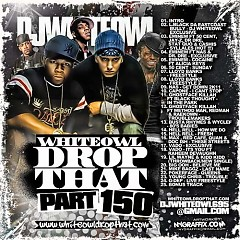 Drop That 150 (CD2)