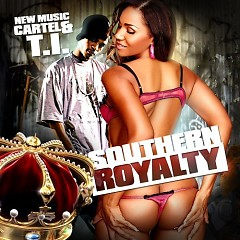 Southern Royalty 2(CD2) - Cartel,T.I