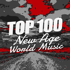 Album Top 100 Hòa Tấu New Age / World Music Hay Nhất  - Various Artists
