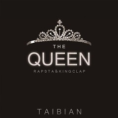 Queen - Taibian