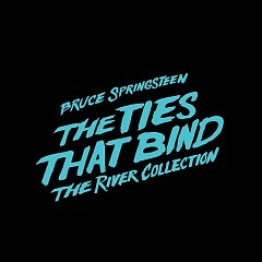 The Ties That Bind: The River Collection (CD1) - Bruce Springsteen