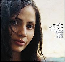 Counting Down The Days - Natalie Imbruglia