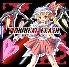TOHOBEAT FLASH -Fifth Beat- - GUNFIRE
