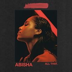 All That (Single) - Abisha