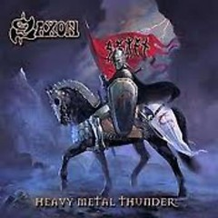 Heavy Metal Thunder (CD1) - Saxon