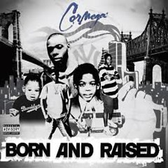 Born And Raised - Cormega