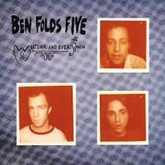 Whatever And Ever Amen (Special Expanded Edition) - Ben Folds Five