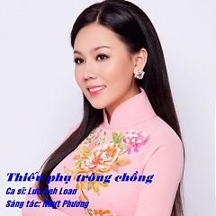 Thiếu Phụ Trông Chồng (Single) - Lưu Ánh Loan