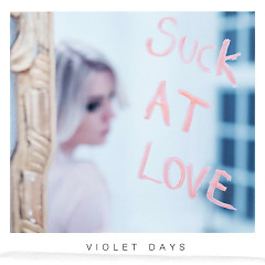 Suck At Love (Single)