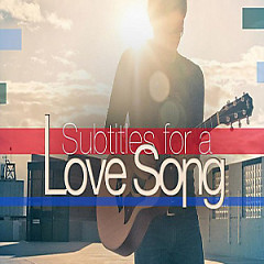 Subtitles For A Love Song - EP