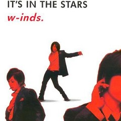 It's In The Stars - W-inds