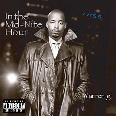 In The Mid - Night Hour (CD1) - Warren G