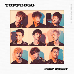 First Street - Topp Dogg