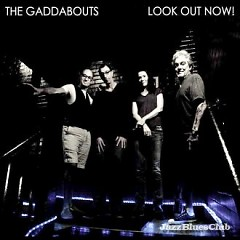 Look Out Now-(Promo) (CD1) - The Gaddabouts
