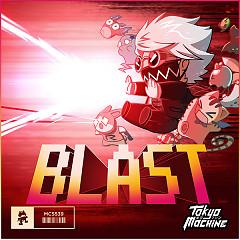 Blast (Single) - Tokyo Machine