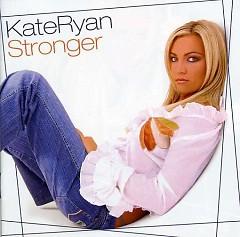 Stronger (Original Edition) - Kate Ryan