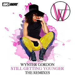 Still Getting Younger (The Remixes) - EP