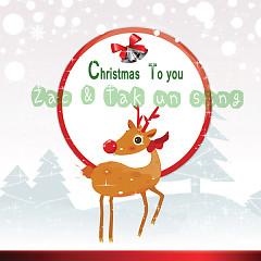 Christmas To You - Zac