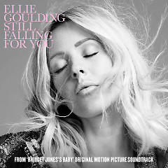 Still Falling for You (Single) - Ellie Goulding
