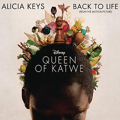 Back To Life (Queen Of Katwe OST)