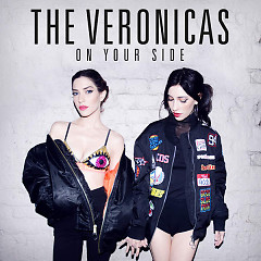 On Your Side (Single) - The Veronicas