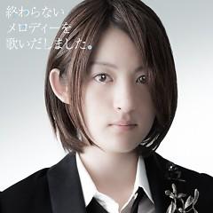 Owaranai Melody wo Utaidashimashita.