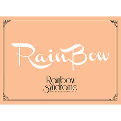 Rainbow Syndrome (1st Original Album Part 01) - Rainbow ((KPop))