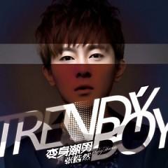 变身潮男 / Hóa Thân Thành Trendy Boy - Trương Hạo Nhiên