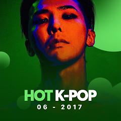 Nhạc Hàn Hot Tháng 06/2017 - Various Artists
